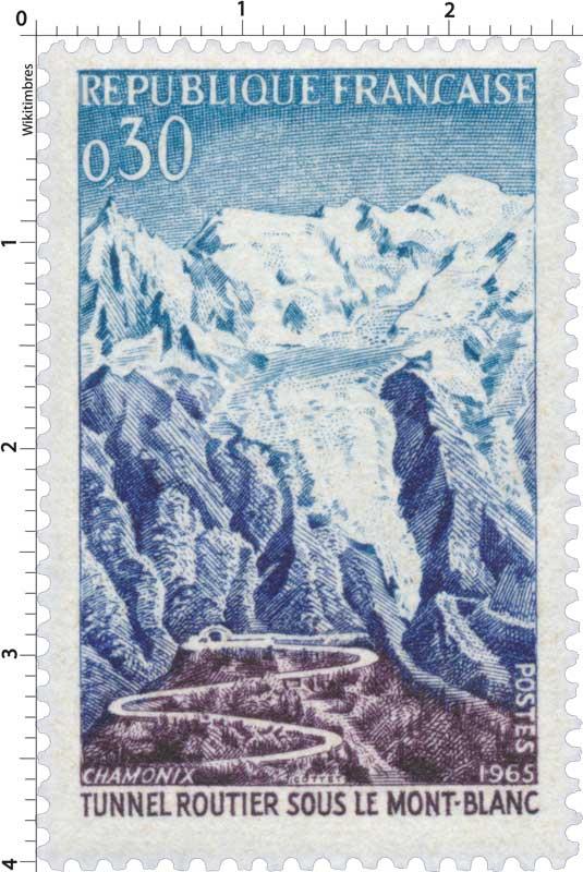 1965 CHAMONIX TUNNEL ROUTIER SOUS LE MONT-BLANC
