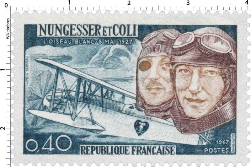 1967 NUNGESSER ET COLI L'OISEAU BLANC 8 MAI 1927