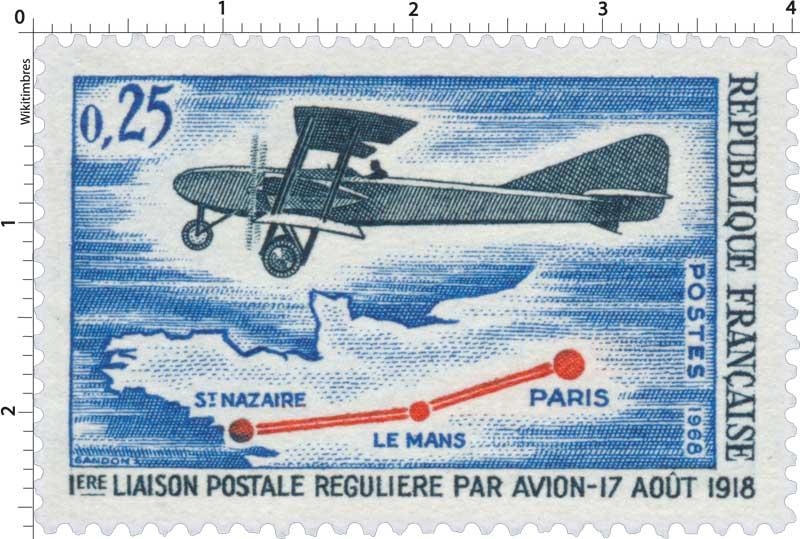 1968 1ERE LIAISON POSTALE RÉGULIÈRE PAR AVION - 17 AOÛT 1918 PARIS - LE MANS - ST NAZAIRE