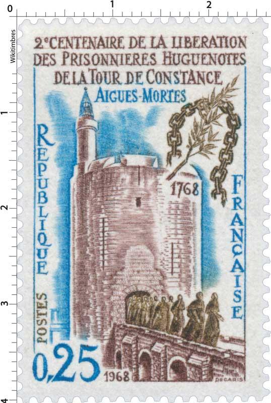 1968 BICENTENAIRE DE LA LIBÉRATION DES PRISONNIÈRES HUGUENOTES DE LA TOUR DE CONSTANCE AIGUES-MORTES 1768