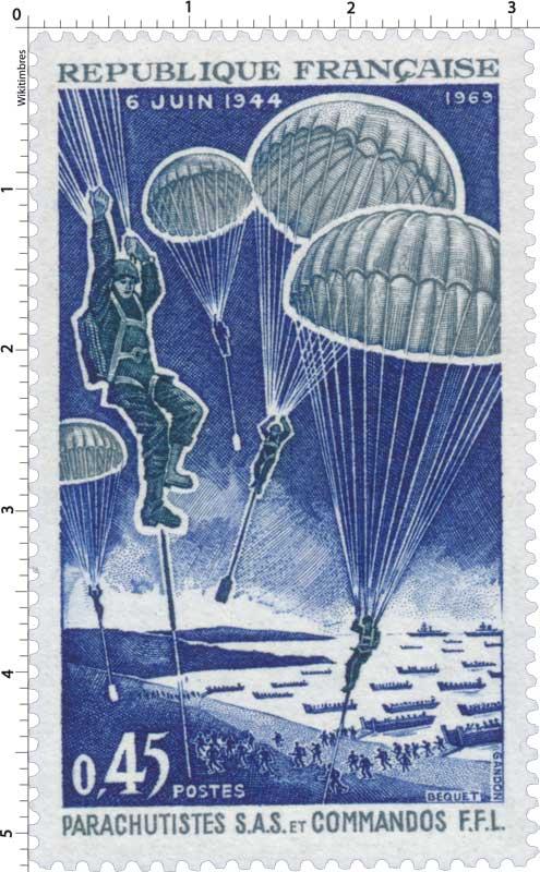 1969 6 JUIN 1944 PARACHUTISTES S.A.S. ET COMMANDOS F.F.L.