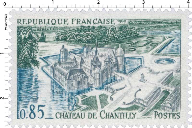 1969 CHÂTEAU DE CHANTILLY