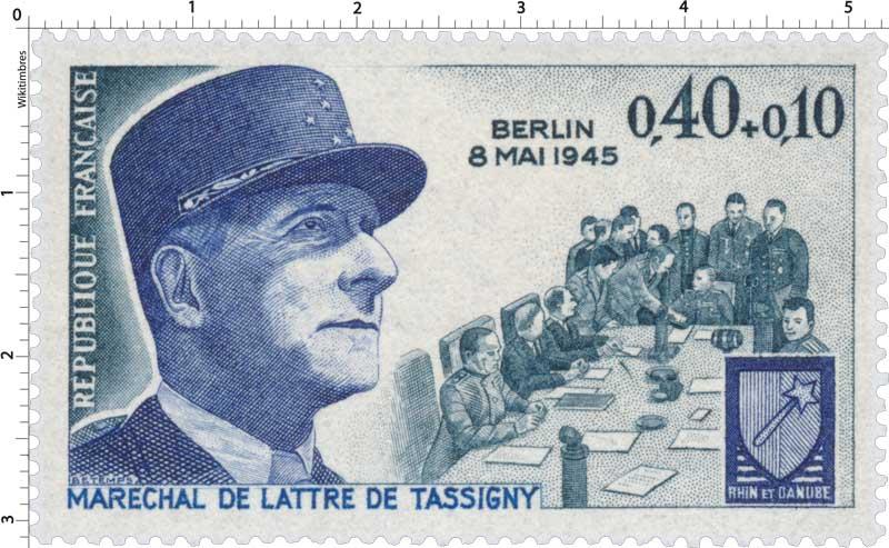 8 MAI 1945 MARECHAL DE LATTRE DE TASSIGNY RHIN ET DANUBE
