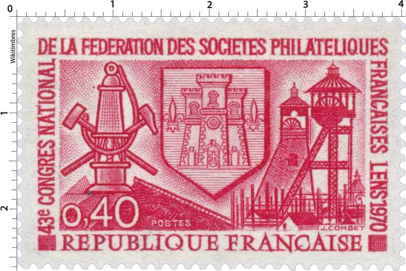 43e CONGRÈS NATIONAL DE LA FÉDÉRATION DES SOCIÉTÉS PHILATÉLIQUE FRANÇAISE LENS 1970