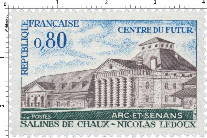 1970 CENTRE DU FUTUR ARC-ET-SENANS SALINES DE CHAUX - NICOLAS LEDOUX