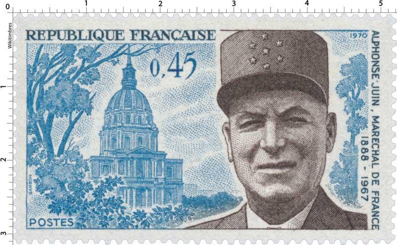 1970 ALPHONSE JUIN, MARÉCHAL DE FRANCE 1888-1967