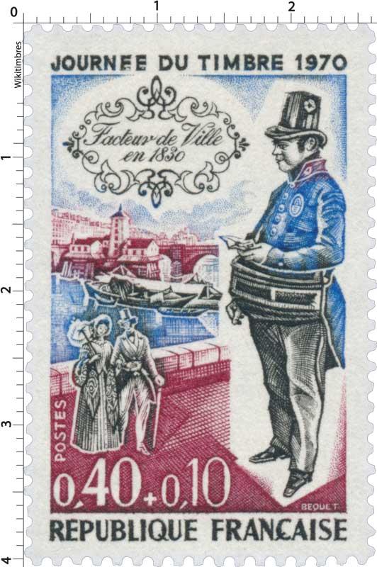 JOURNÉE DU TIMBRE 1970 Facteur de ville en 1830
