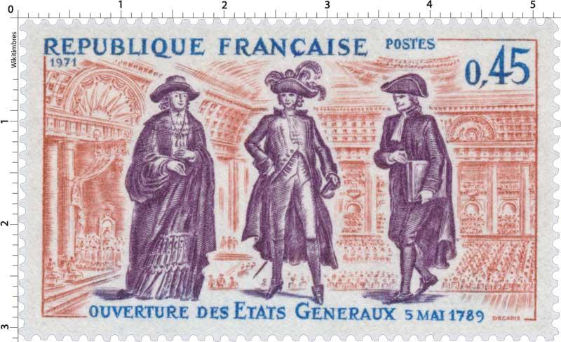 1971 OUVERTURE DES ÉTATS GÉNÉRAUX 5 mai 1789