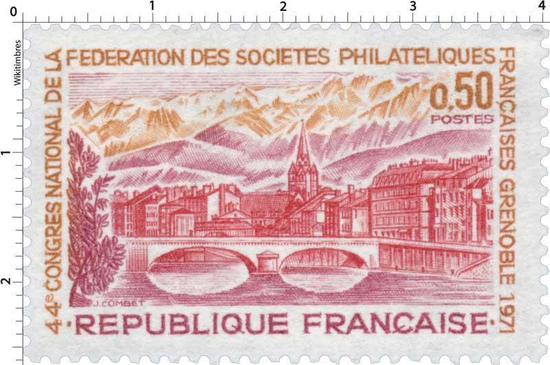 44e CONGRÈS NATIONAL DE LA FÉDÉRATION DES SOCIÉTÉS PHILATÉLIQUE FRANÇAISE GRENOBLE 1971