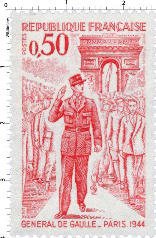 1971 GÉNÉRAL DE GAULLE. PARIS.1944
