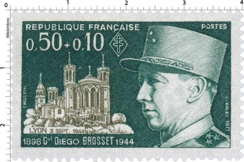 1971 Gal DIÉGO BROSSET 1898-1944 Lyon 3 SEPT. 1944