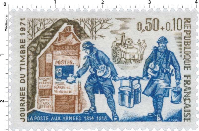 JOURNÉE DU TIMBRE 1971 LA POSTE AUX ARMÉES 1914-1918