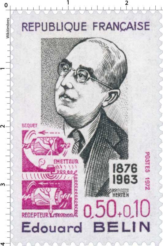 1972 Édouard BELIN 1876-1963 ÉMETTEUR RÉCEPTEUR