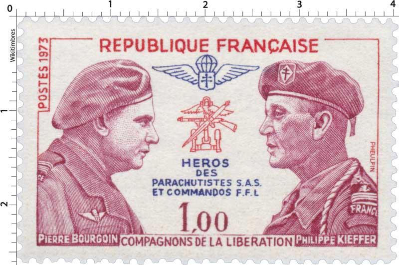 1973 PIERRE BOURGOIN PHILIPPE KIEFFER COMPAGNONS DE LA LIBÉRATION HÉROS DES PARACHUTISTES S.A.S. ET COMMANDOS F.F.L