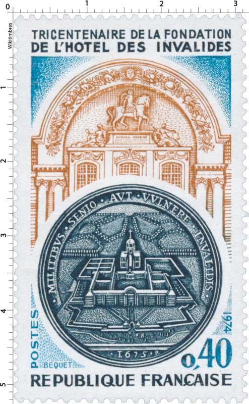1974 TRICENTENAIRE DE LA FONDATION DE L'HÔTEL DES INVALIDES