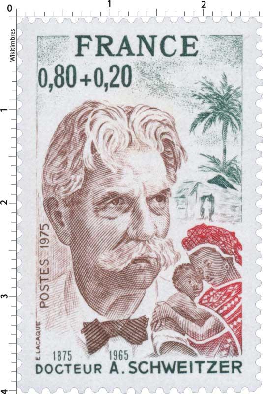 1975 DOCTEUR A.SCHWEITZER 1875-1965