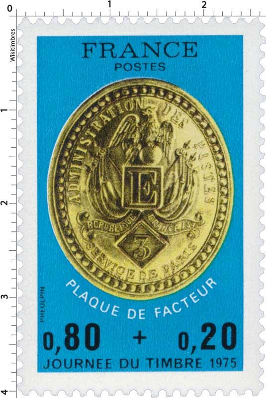 JOURNÉE DU TIMBRE 1975 PLAQUE DE FACTEUR