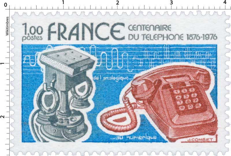 CENTENAIRE DU TÉLÉPHONE 1876-1976 de l'analogique…au numérique