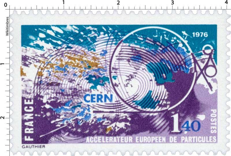 1976 CERN ACCÉLÉRATEUR EUROPÉEN DE PARTICULES