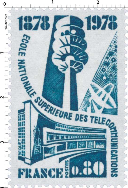 ÉCOLE NATIONALE SUPÉRIEURE DES TÉLÉCOMMUNICATIONS 1878-1978