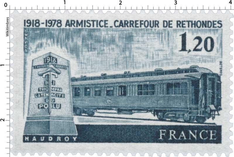 ARMISTICE - CARREFOUR DE RETHONDES 1918-1978 ICI TRIOMPHA LA TÉNACITÉ DU POILU