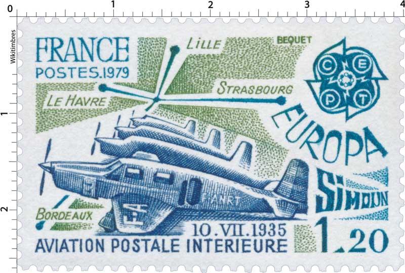 1979 EUROPA CEPT AVIATION POSTALE INTÉRIEURE 10.VII.1935 LILLE - LE HAVRE - STRASBOURG - BORDEAUX