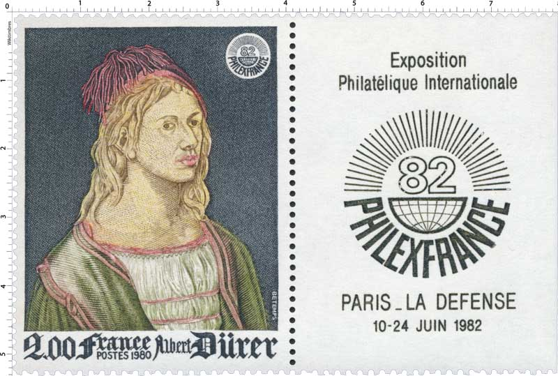 1980 PHILEXFRANCE 82 Albert Dürer Exposition Philatélique Internationale PARIS - LA DÉFENSE 10-24 JUIN 1982