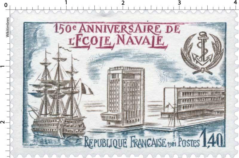 1981 150e ANNIVERSAIRE DE L'ÉCOLE NAVALE