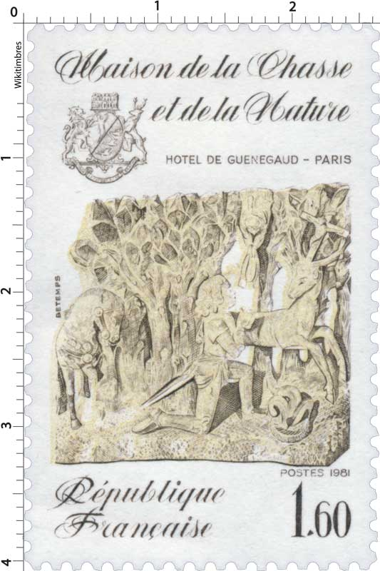 1981 Maison de la Chasse et de la Nature HÔTEL DE GUÉNEGAUD - PARIS