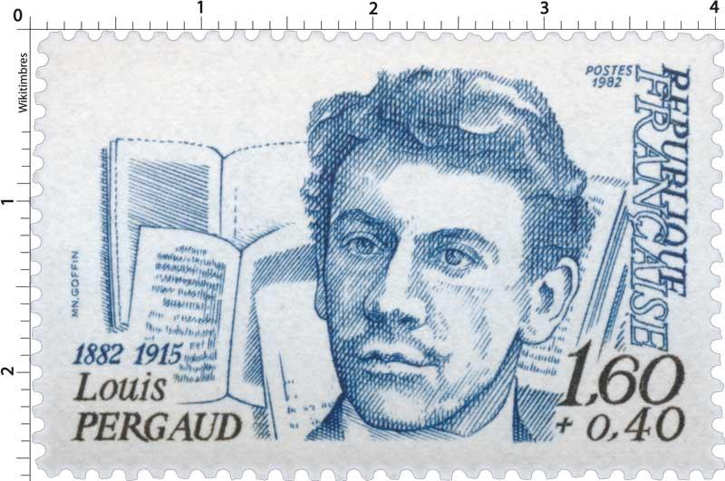1982 Louis PERGAUD 1882-1915