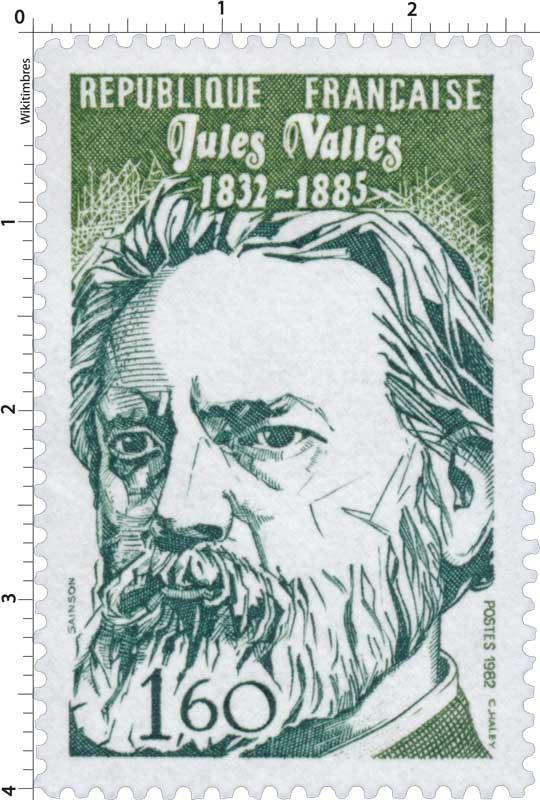 1982 Jules Vallès 1832-1885