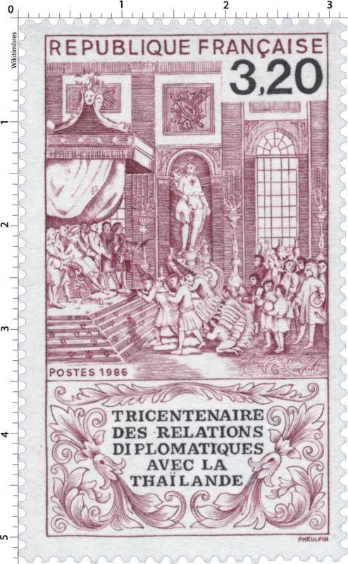 1986 TRICENTENAIRE DES RELATIONS DIPLOMATIQUES AVEC LA THAÏLANDE