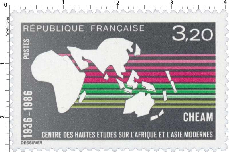 CHEAM CENTRE DES HAUTES ÉTUDES SUR L'AFRIQUE ET L'ASIE MODERNES 1936-1986