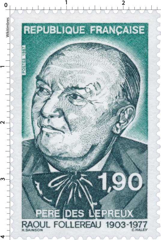 1987 RAOUL FOLLEREAU 1903-1977 PÈRE DES LÉPREUX