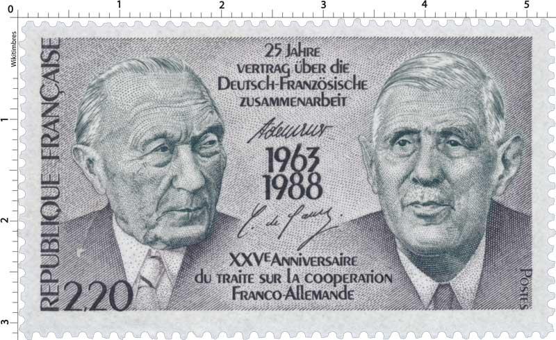 XXVE ANNIVERSAIRE DU TRAITÉ SUR LA COOPÉRATION FRANCO-ALLEMANDE 1963-1988
