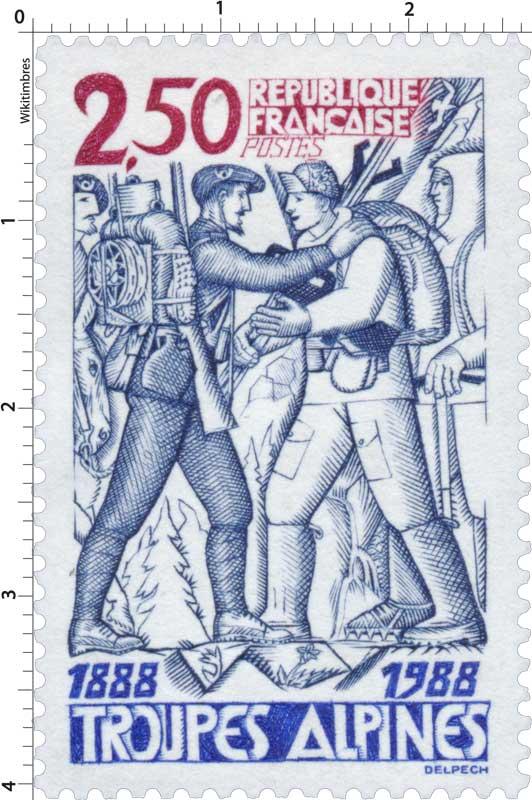TROUPES ALPINES 1888-1988