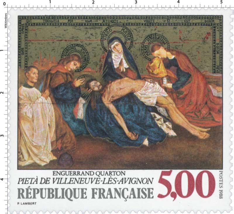 1988 ENGUERRAND QUARTON PIÉTA DE VILLENEUVE-LÈS-AVIGNON
