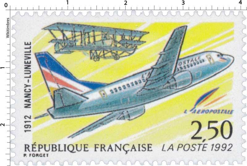 1992 NANCY-LUNÉVILLE 1912 L'AÉROPOSTALE