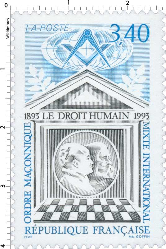 DROIT HUMAIN 1893-1993 ORDRE MAÇONNIQUE MIXTE INTERNATIONAL