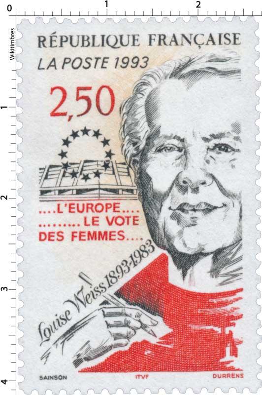 1993 Louise Weiss 1893-1983 ….L'EUROPE…………LE VOTE DES FEMMES….