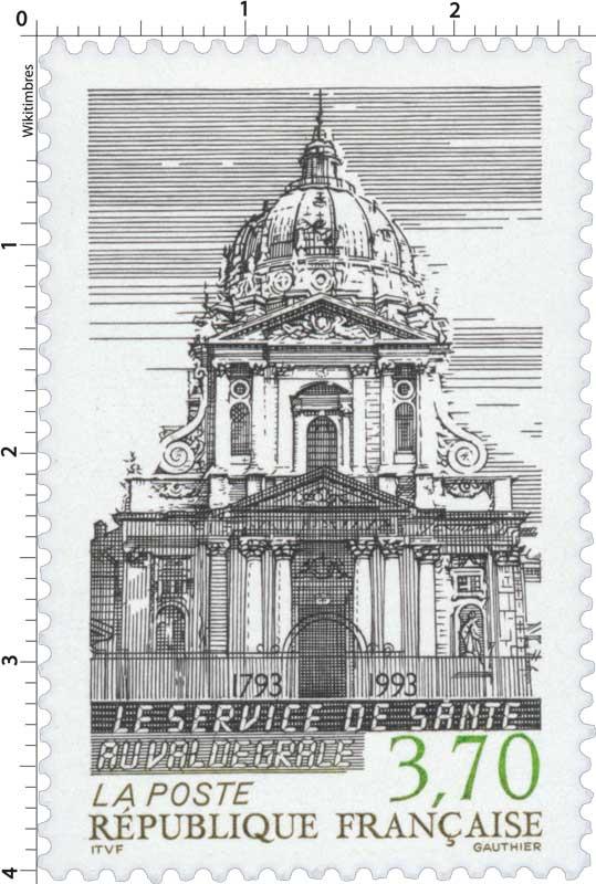 LE SERVICE DE SANTÉ AU VAL DE GRACE 1793-1993