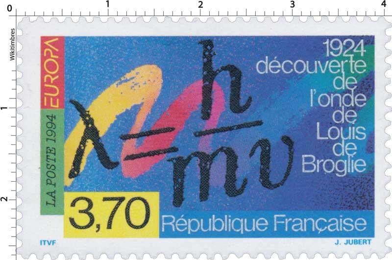 1994 EUROPA 1924 découverte de l'onde de Louis de Broglie