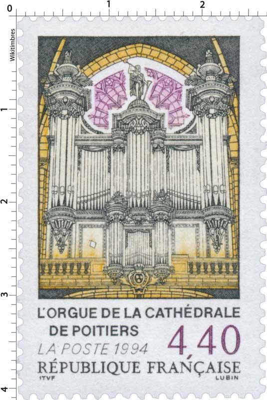 1994 L'ORGUE DE LA CATHÉDRALE DE POITIERS