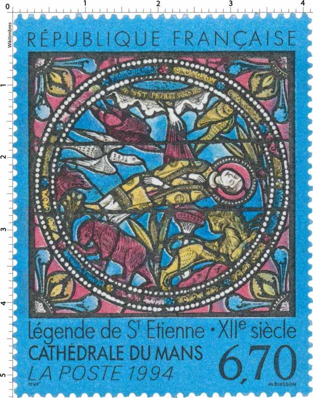 1994 Légende de St Etienne - XIIe siècle CATHÉDRALE DU MANS