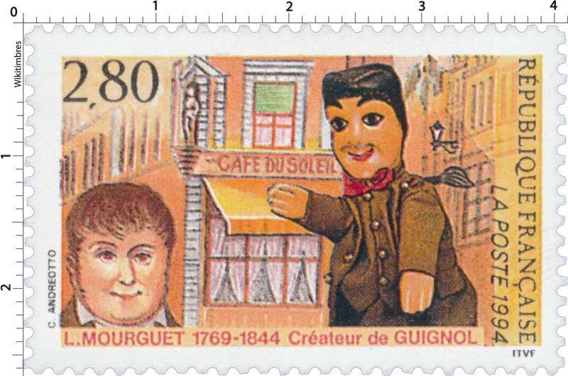 1994 L. MOURGUET 1769-1844 Créateur de GUIGNOL CAFÉ DU SOLEIL