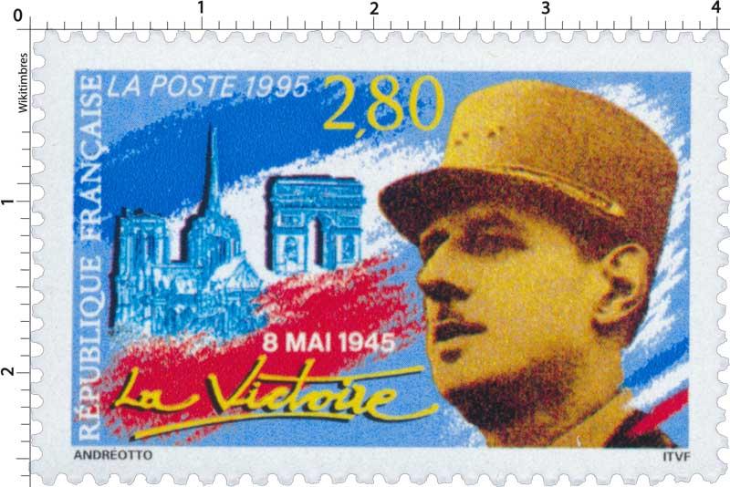 1995 8 MAI 1945 La Victoire
