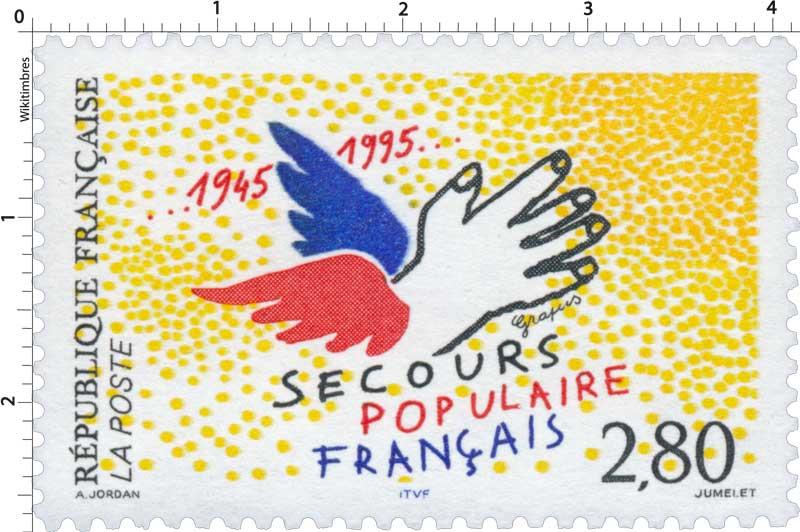 SECOURS POPULAIRE FRANÇAIS 1945-1995