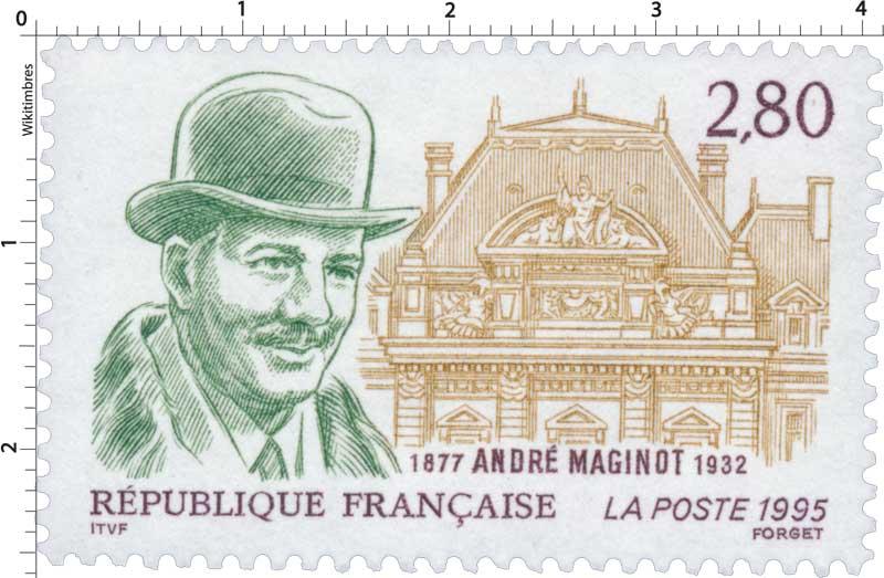 1995 ANDRÉ MAGINOT 1877-1932