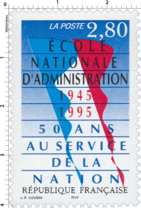 ÉCOLE NATIONALE D'ADMINISTRATION 1945-1995 50 ANS AU SERVICE DE LA NATION