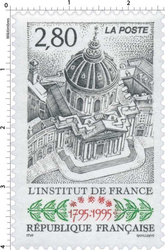 L'INSTITUT DE FRANCE 1795-1995